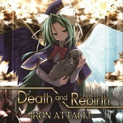Death and Rebirth/IRON ATTACK! (MIA043)