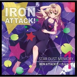 ベストアルバム①STAR DUST MEMORY~IRON ATTACK!ボーカルベスト①~/IRON ATTACK! (MIA044)